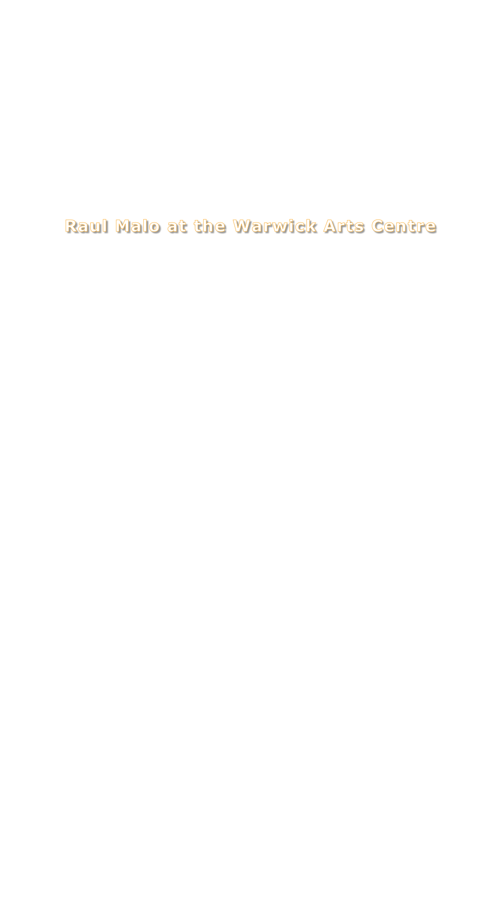 Raul Malo at the Warwick Arts Centre